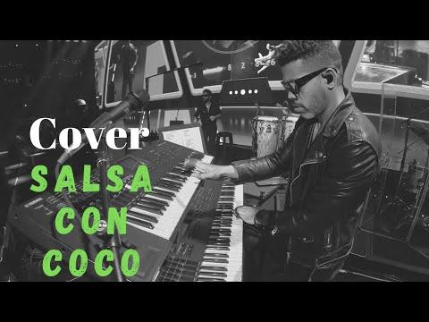 SALSA CON COCO (PIANO COVER)