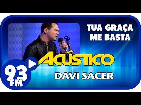 Baixar Davi Sacer - TUA GRAÇA ME BASTA - Acústico 93 - AO VIVO - Março de 2014