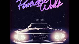 Paradise Walk - Summer Heat