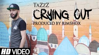 Crying Out – Tazzz
