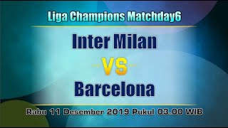 Prediksi Inter Milan vs Barcelona Liga Champions Matchday6