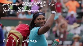 Inside Indian Wells w/ Serena Williams