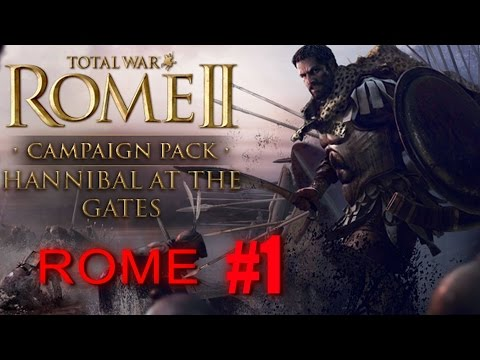 ROME CAMPAIGN - Total War Rome 2 - Hannibal at the Gates #1