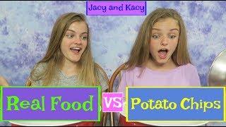 Real Food vs Potato Chips Challenge ~ Jacy and Kacy