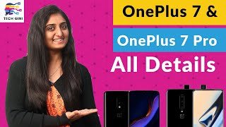 OnePlus 7, OnePlus 7 Pro All Details, Launch Date, Price in India, Specs, Features
