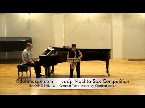 Josip Nochta Competition SAKAGOSHI, YUI Quarter Tone Waltz by Gordan tudor & Sarabanda BACH