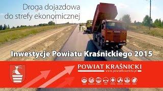 Kraśnik. Budowa drogi dojazdowej do kraśnickiej strefy ekonomicznej była najważniejszym tegorocznym w