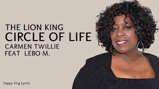 The Lion King   Circle Of Life - Carmen Twillie feat. Lebo M (Lyrics)