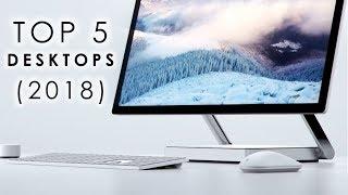 Top 5: Desktop PCs (2018)