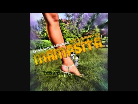 Narcotic Sound & Christian D. feat. Matteo - Mamasita (The Perez Brothers Remix)