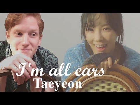 Taeyeon (태연) - 'I'm All Ears' Reaction and Analysis