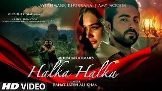 Halka Halka – Rahat Fateh Ali Khan