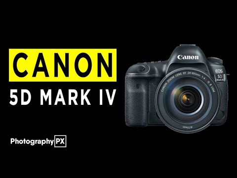 Canon 5D Mark IV DSLR Camera Highlights & Overview