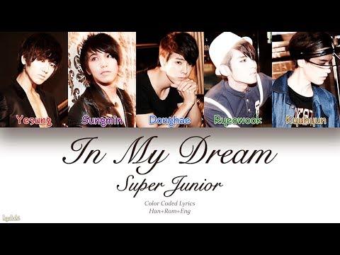 Super Junior (슈퍼주니어) – In My Dream (잠들고 싶어) (Color Coded Lyrics) [Han/Rom/Eng]