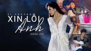 Xin Lỗi Anh - Ái Phương (Official MV)