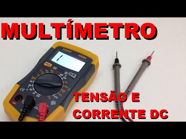 PRIMEIROS PASSOS COM MULTÍMETRO: MEDINDO TENSÃO E CORRENTE DC | Conheça Eletrônica! #014