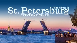 White nights in Saint Petersburg. Timelapse & Hyperlapse. Белые ночи в Санкт-Петербурге