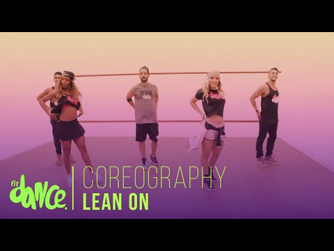 Lean on - Major Lazer Ft. Dj Snake   Coreografía - FitDance