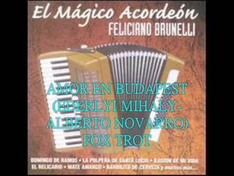 FELICIANO BRUNELLI -   AMOR EN BUDAPEST  -  FOXTROT