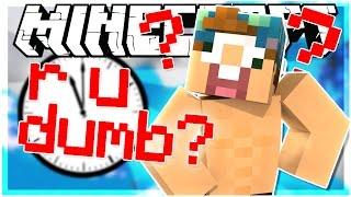 THE IDIOT TEST IN MINECRAFT!   R U DUMB MAP   Minecraft