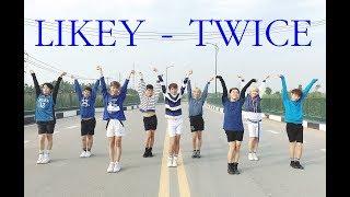"TWICE(트와이스) ""LIKEY"" (Dance Cover) by Heaven Dance Team from Vietnam"