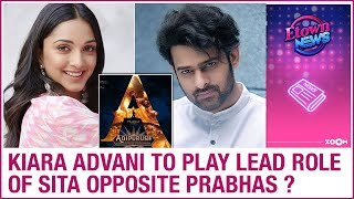 Kiara Advani to play the role of Sita opposite Prabhas in ..