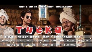 Theka – Masoom Sharma