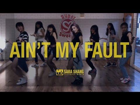 Zara Larsson -  Ain't My Fault / Choreography by Sara Shang (SELF-WORTH)