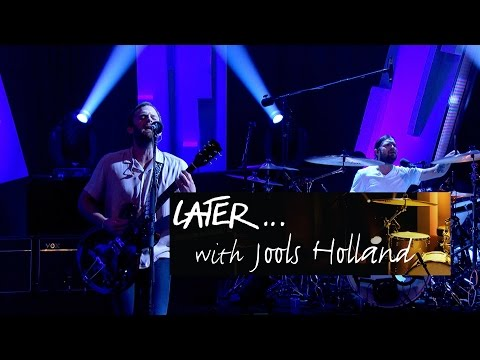 Kings Of Leon - Around The World - Later… with Jools Holland - BBC Two