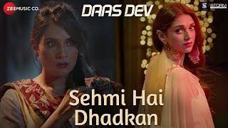 Sehmi Hai Dhadkan – Atif Aslam – Daas Dev