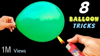 8 Awesome Balloon Tricks || Easy Science Experiments With Balloon