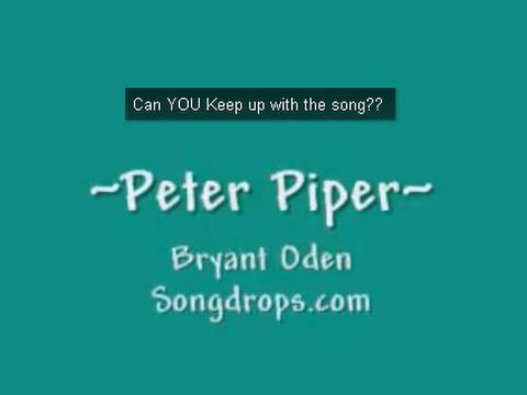 Peter Piper (Tongue Twister Song) A Funny Song by Bryant Oden