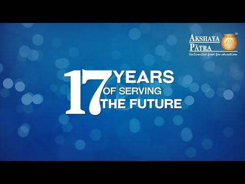 The Akshaya Patra Foundation turns 17!