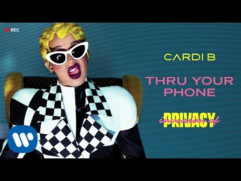 Cardi B - Thru Your Phone [Official Audio]