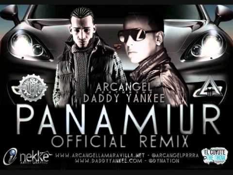 Arcangel Ft Daddy Yankee - Panamiur (Official Remix)