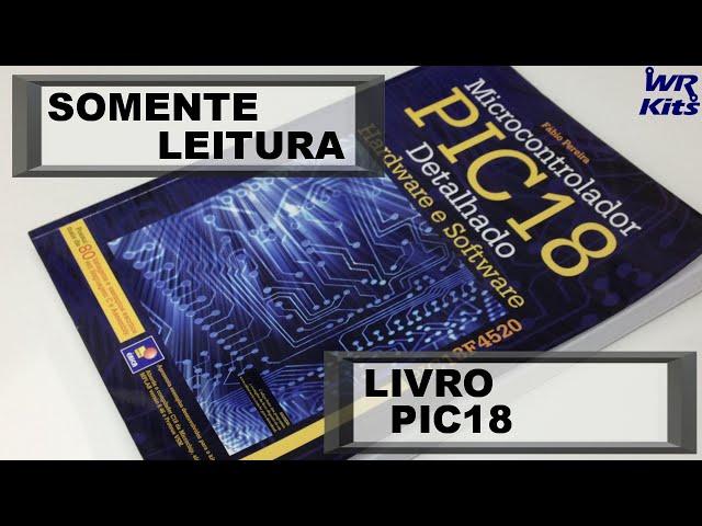 LIVRO PIC18 DETALHADO | Somente Leitura