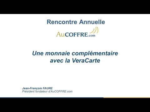 Une monnaie complémentaire avec la VeraCarte - Jean-François Faure - AuCOFFRE.com