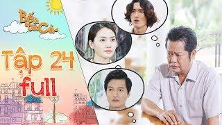 Bố là tất cả | Tập 24 full: NSUT Thanh Nam thất vọng vì các con không hiểu nỗi lòng của mình