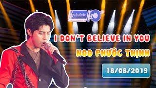 HAHALOLO | Đêm GALA cùng Noo Phước Thịnh [LIVE] - I Don't Believe In You [18/08/2019]
