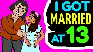 I Was Forced To Get Married At 13