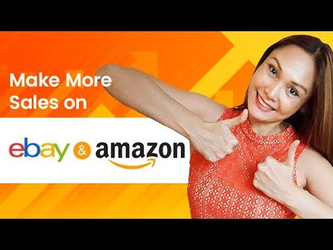 How to Make More Sales on eBay & Amazon (Improve your Product Listings)