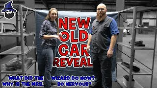 New Old Car Reveal! So, why then is Mrs. CAR WIZARD so nervous???