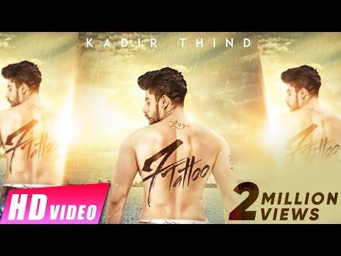 7 Tattoo Lyrics - Kadir Thind | Jaani | Preet Hundal