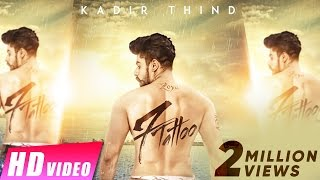 7 Tattoo – Kadir Thind