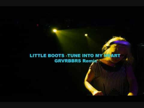 Little Boots - Tune Into My Heart - GRVRBBRS Remix.wmv