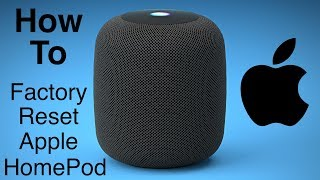 Apple HomePod - How To Factory Reset HomePod