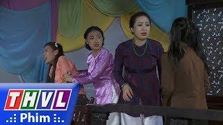THVL | Phận làm dâu - Tập 11[6]: Bà Hội đồng đuổi Thảo ra vườn trong lúc cô đang chuyển dạ