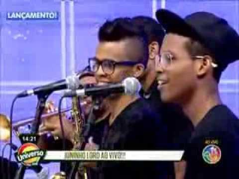 Baixar Junior Lord - UNIVERSO AXÉ - Ela Me Completa/Gatinha - 09-10-2013
