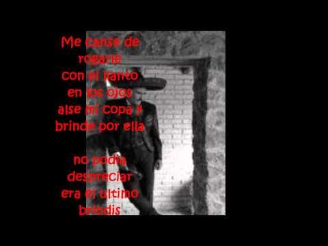 Me canse de rogarle-Vicente Fernandez (letra)