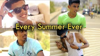 Every Summer Ever | Omkar Jadhav